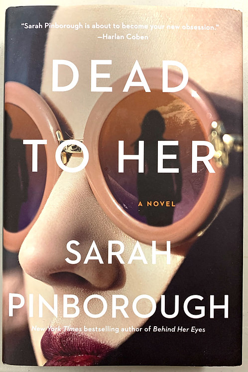 Dead to Her, by Sarah Pinborough