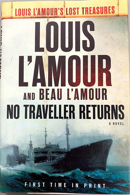 No Traveller Returns, by Louis L'Amour & Beau L'Amour