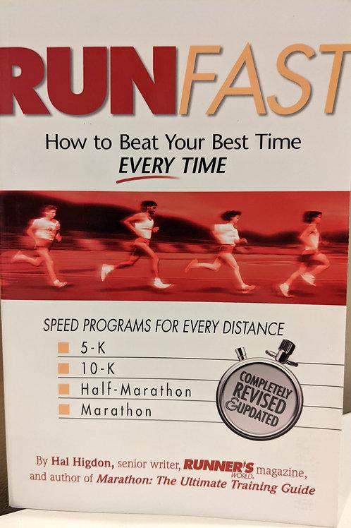 """""""Run Fast"""""""