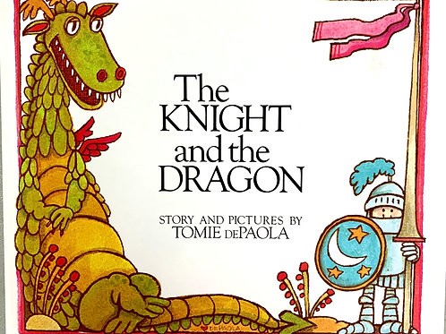 The Knight and the Dragon, by Tomie DePaola