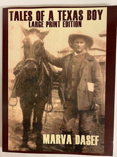 """Tales of a Texas Boy""  Large Print"