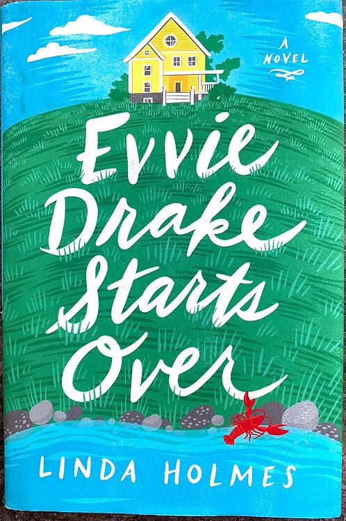 Evvie Drake Starts Over, by Linda Holmes
