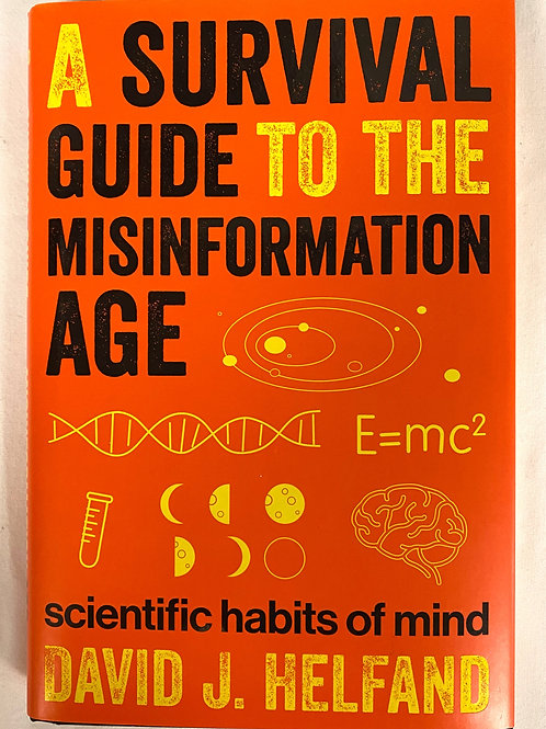 """A Survival Guide to the Misinformation Age"""