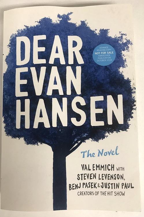 """Dear Evan Hansen"" the novel , signed"