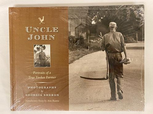 "Georgia Sheron's ""Uncle John: Portraits of a Yankee Farmer"""