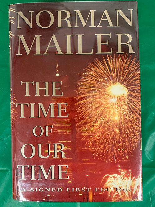 "Norman Mailer's ""The Time of Our Time"""