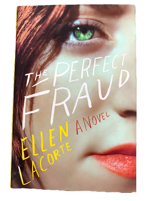 The Perfect Fraud, by Ellen LaCorte (signed)