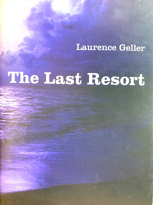The Last Resort, by Laurence Geller (signed)