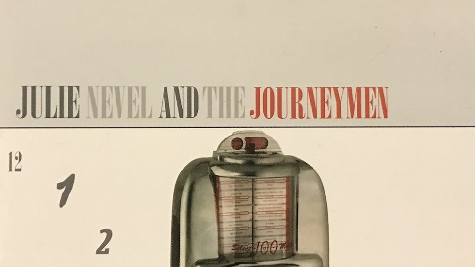 Julie Nevel and The Journeymen