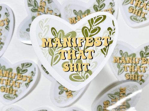 """""""Manifest that shit"""" Sticker"""