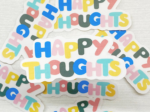 """HAPPY THOUGHTS"" sticker"