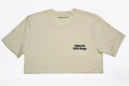"""Enjoy the little things"" T-shirt"