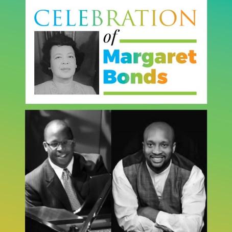 CELEBRATING MARGARET BONDS, COMPOSER AND PIANIST