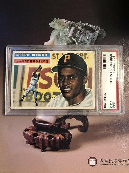 1956 Topps #33 Roberto Clemente PSA 3 VG - Pirates - HOF - Major Eye Appeal !!!
