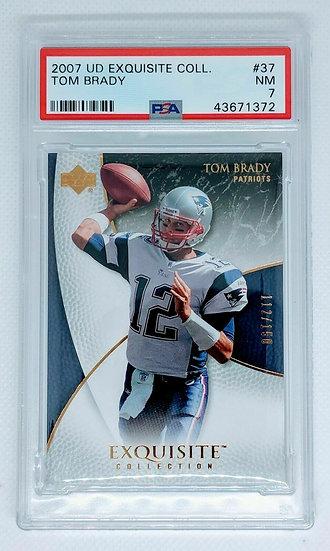 2007-2008 Tom Brady #37 UD Exquisite Collection PSA 7 NM SP #d/150 Patriots Bucs