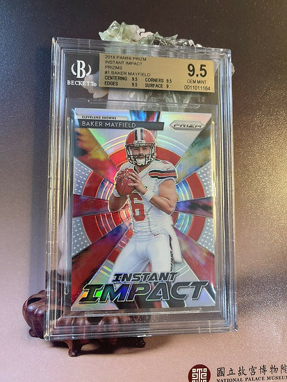 2018 PANINI PRIZM INSTANT IMPACT BAKER MAYFIELD REFRACTOR ROOKIE!! BGS 9.5!