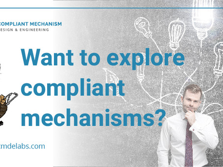 Want to explore compliant mechanisms?