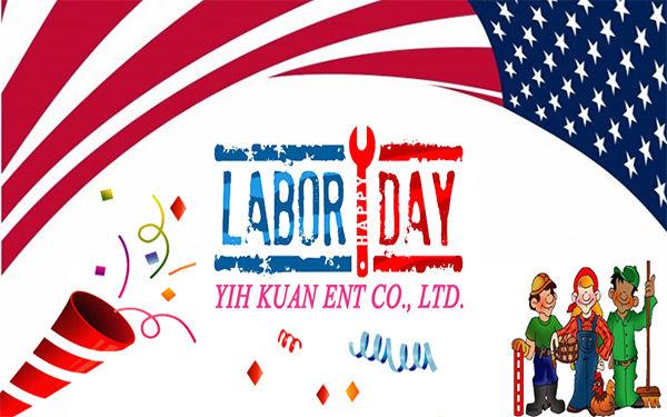 Happy Labor Day Yih Kuan Ent Co., Ltd.
