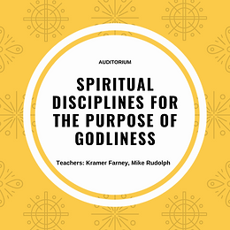 Spiritual Disciplines for the Purpose of Godliness