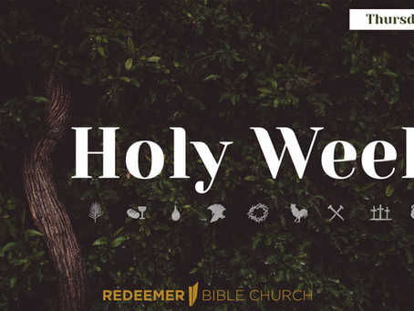 Holy Week, Day 5: Thursday