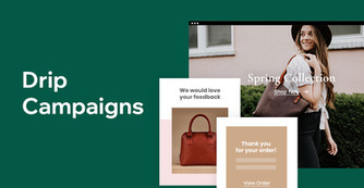 What Is a Drip Campaign and How to Create Your Own
