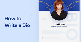 How to Write a Professional Bio, With Examples and Templates