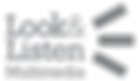 Look & Listen Multimedia - Grey.png