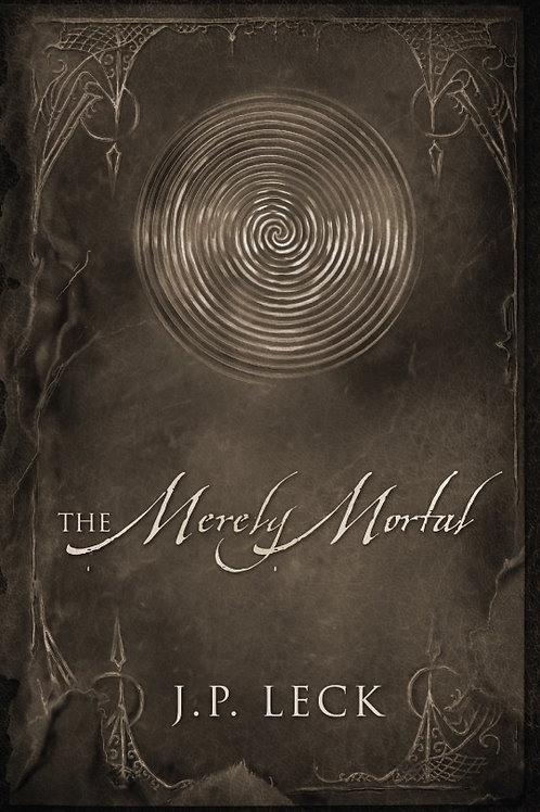 The Merely Mortal (autographed paperback)