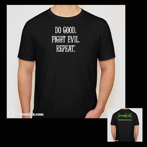 Do Good. Fight Evil. Repeat. T-Shirt (men)