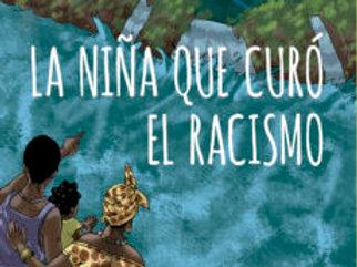 La niña que curó el racismo