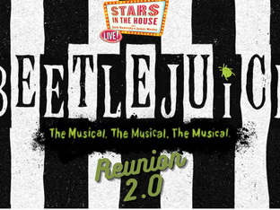 #244 BEETLEJUICE -  2.0!!  Reunion with Alex Brightman, Kerry Butler, Rob McClure, David Josefsberg, Will Blum, Leslie Kritzer and Presley Ryan.