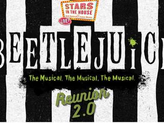 #244 BEETLEJUICE -  2.0!!  Reunion with Alex Brightman, Kerry Butler, Rob McClure, David Josefsberg, Will Blum, Leslie Kritzer and Presley Ryan.