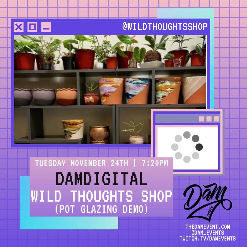 11.24.20 DAM Digital Series - Wild Thoug