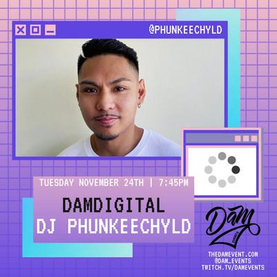 11.24.20 DAM Digital Series - DJ Phunkee