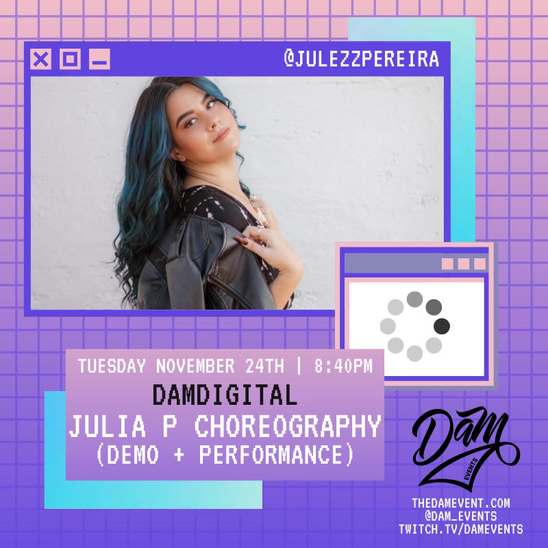11.24.20 DAM Digital Series - Julia P Ch