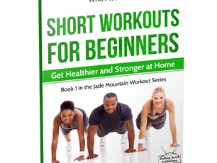 A New Book!  Short Workouts for Beginners...