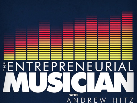 "Fun interview with Andrew Hitz on ""The Entrepreneurial Musician"""