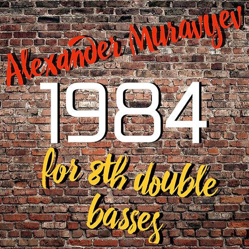 """Alexander Muravyev """"1984"""" (for 8th Double Basses) ~11$"""