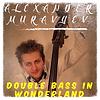 "Alexander Muravyev ""Double bass in Wonderland"""