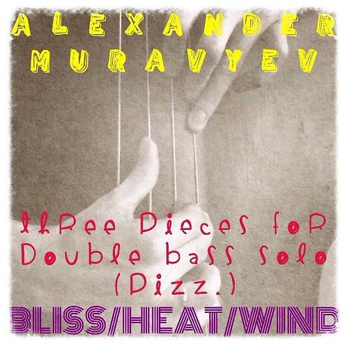 "PDF-Notes. Alexander Muravyev ""Three pieces for double bass solo"""