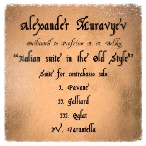 "Alexander Muravyev ""The Italian suite in Old Style"""