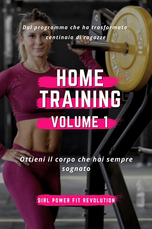 Home Training Vol. 1