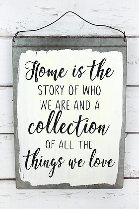 16 x 11.25 Home is the story and a collection white washed tin sign