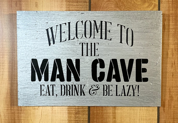 Welcome To The Man Cave Wood Sign