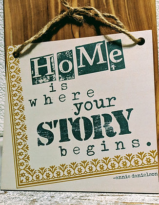 Home Is Where Your Story Begins Wood Sign