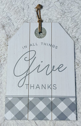 In all things give thanks white and gray wood sign