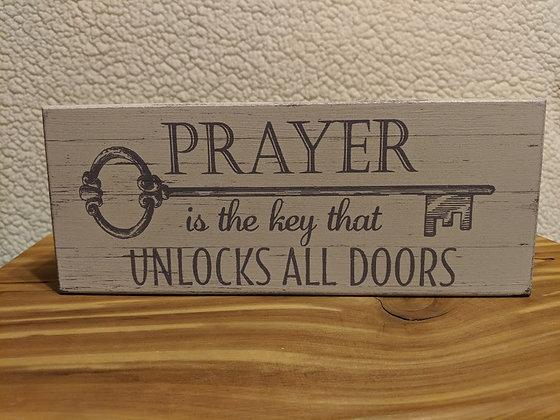 Prayer Is The Key Wood Box Sign