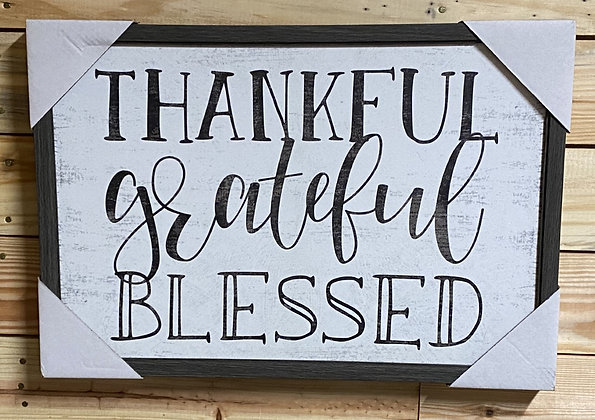 Thankful, Grateful, Blessed Wood & Canvas Sign