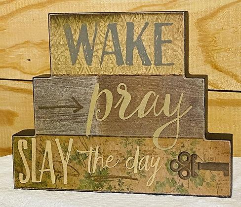 Wake, Pray, Slay The Day Stacked Block