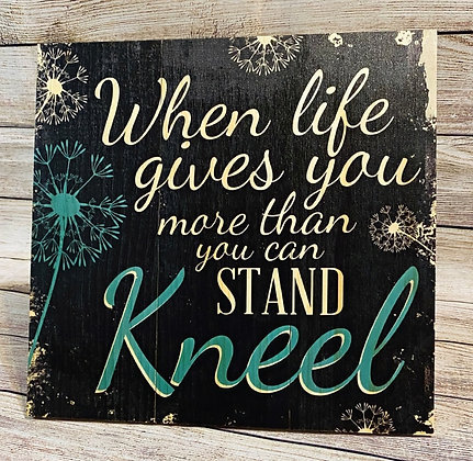 When Life Gives You More Than You Can Stand...Kneel Pallet Decor